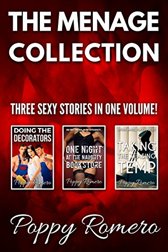 The MENAGE Collection: Three Sexy Stories in One (Poppy Stationery)