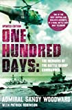 Front cover for the book One hundred days : the memoirs of the Falklands battle group commander by Sandy Woodward