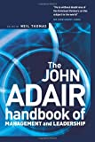 img - for John Adair: The Handbook of Management and Leadership book / textbook / text book