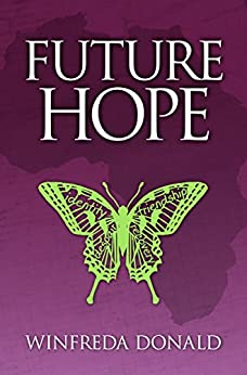 Future Hope (The Long Shadows Series Book 3) by [Donald, Winfreda]