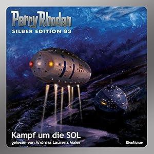 Kampf um die SOL (Perry Rhodan Silber Edition 83) Hörbuch
