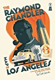 img - for The Raymond Chandler Map of Los Angeles book / textbook / text book