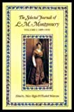 Front cover for the book The Selected Journals of L. M. Montgomery: Volume 1, 1889-1910 by L. M. Montgomery