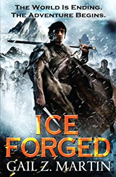 Ice Forged (The Ascendant Kingdoms Saga Book 1) by [Martin, Gail Z.]