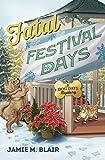 Fatal Festival Days (A Dog Days Mystery)