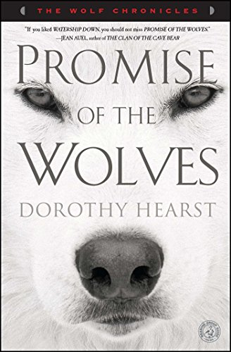 Promise of the Wolves: A Novel (The Wolf Chronicles)