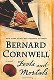 Fools and Mortals: A Novel