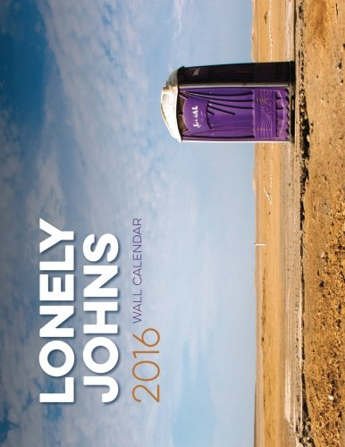 Lonely Johns 2016 Wall Calendar: Toilets Around the World
