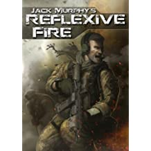 Reflexive Fire (A Deckard Novel Book 1)