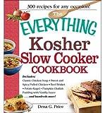 kosher crock pot cookbook - By Dena G. Price The Everything Kosher Slow Cooker Cookbook: Includes Chicken Soup with Lukshen Noodles, Apple-Mustar