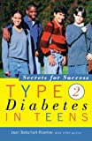 img - for Type 2 Diabetes in Teens: Secrets for Success book / textbook / text book