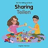 My First Bilingual Book–Sharing (English–German)