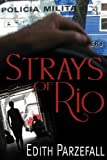 Strays of Rio, Edith Parzefall, 1771273135