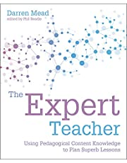 The Expert Teacher: Using pedagogical content knowledge to plan superb lessons