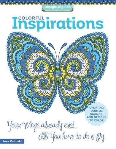 Colorful Inspirations Coloring Book: Uplifting Quotes, Sayings, and Designs to Color