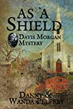 img - for As A Shield: Davis Morgan Mystery book / textbook / text book
