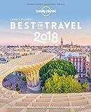 Lonely Planet Best in Travel 2018: Die spannendsten Trends, Reiseziele & Erlebnisse für das kommende Jahr