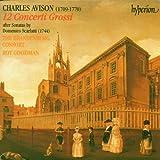 Avison;12 Concerti Grossi