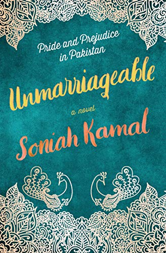 Unmarriageable: A Novel by [Kamal, Soniah]