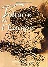 Voltaire et l'Europe par Bléchet
