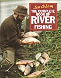 The Complete Book of River Fishing
