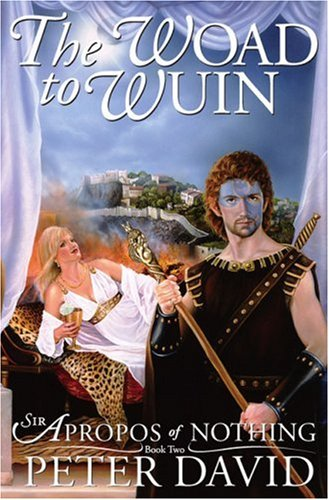 Download The Woad to Wuin: Sir Apropos of Nothing Book 2 PDF