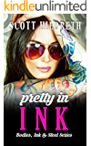 Pretty In Ink (Bodies Ink and Steel Book 2)