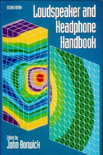 Loudspeaker and Headphone Handbook by Focal Press