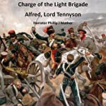 Charge of the Light Brigade | Alfred Lord Tennyson