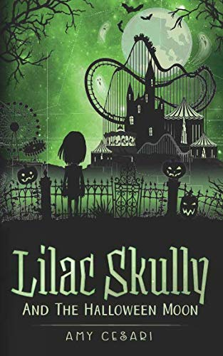 Lilac Skully and the Halloween Moon (The Supernatural Adventures of Lilac Skully) ()