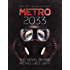 METRO 2033. (ENGLISH Ebook) The novel behind the METRO: LAST LIGHT video game.