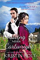 Courting Miss Cartwright: A Sweet Western Historical Romance Novella (Six Brides for Six Gideons Book 2)