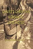 Lanier's Christian Romantic Love Notes, Jonathan Lanier, 1419695045