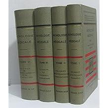 Pathologie médicale (tome I, II, III et VI) I et II Maladies infectieuses intoxications, III maladies de l'appareil respiratoire, VI maladies de l'appareil digestif et de la nutrition