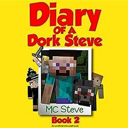 Diary of a Minecraft Dork Steve, Book 2