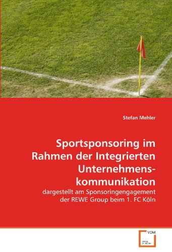 sportsponsoring-im-rahmen-der-integrierten-unternehmenskommunikation-dargestellt-am-sponsoringengage