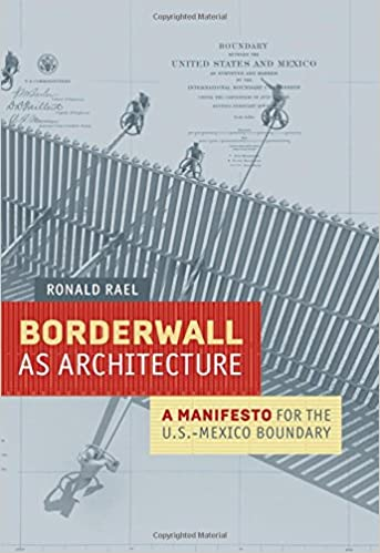 Free download borderwall as architecture a manifesto for the us free download borderwall as architecture a manifesto for the us mexico boundary ahmanson murphy fine arts books hardcover pdf full online pdf fandeluxe Choice Image