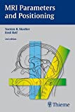img - for MRI Parameters and Positioning book / textbook / text book
