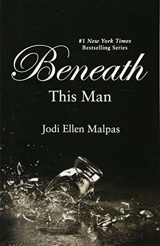 Beneath This Man (A This Man Novel)