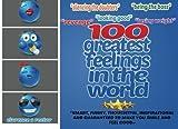 100 Greatest Feelings in the World