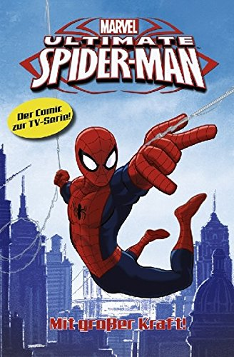 Spider-Man - TV-Comic, Bd. 1: Mit großer Kraft (Einsteiger-Comic) Taschenbuch – 15. April 2013 Ty Templeton Ramon Bachs Panini 3862016293