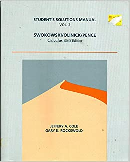 Calculus 6th edition vol 2 student solutions manual swokowski calculus 6th edition vol 2 student solutions manual swokowski olinick pence 9780534936297 amazon books fandeluxe Gallery