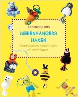 Dierenhangers Haken Amazoncouk Annemarie Arts 9789058779700 Books
