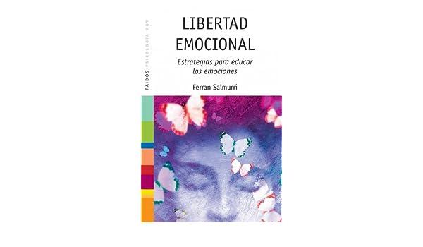 Libertad Emocional Ferran Salmurri Download