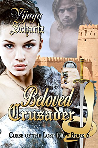 Book: Beloved Crusader by Vijaya Schartz