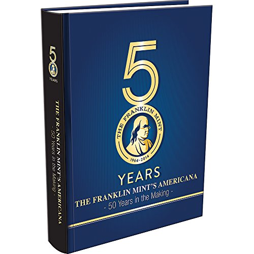 The Franklin Mint's Amereicana: 50 Years in the Making