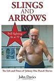 Slings and Arrows, John Davies, 1907611568