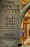 The White Cutter, David Pownall, 014011730X