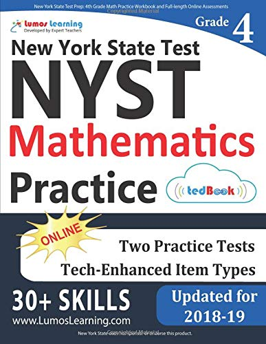 New York State Test Prep: 4th Grade Math Practice Workbook and Full-length Online Assessments: NYST Study Guide
