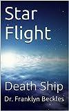Star Flight: Death Ship